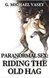 Book Cover for Paranormal Sex: Riding the Old Hag