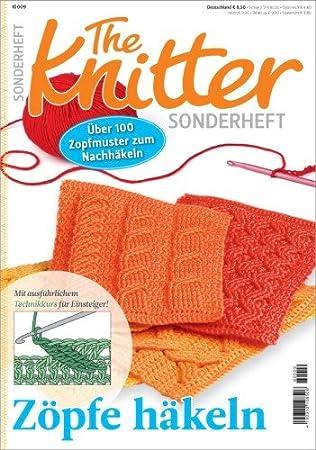 Oz Verlag The Knitter Sonderheft Zöpfe Häkeln Amazonde Küche