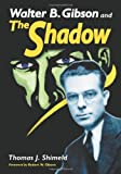Walter B. Gibson and the Shadow