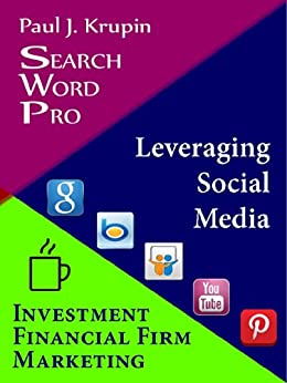 Investment Financial Firm Marketing Search Word Pro: Leveraging Social Media