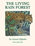 The Living Rain Forest, Paul Kratter, 1570914656