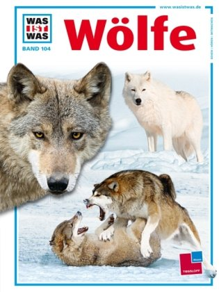 Was ist was, Band 104: Wölfe