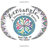 Zentangle a Journey in the Round, Jeanne Paglio, 1484164512