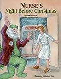 Nurse's Night Before Christmas (The Night Before Christmas Series)