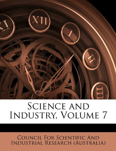 Science and Industry, Volume 7 pdf