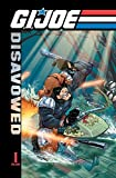 img - for G.I. Joe: Disavowed Volume 1 book / textbook / text book