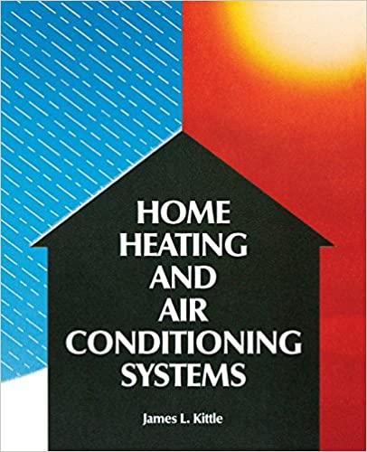 Home heating air conditioning systems james l kittle home heating air conditioning systems james l kittle 9780830632572 amazon books solutioingenieria Image collections