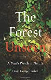 The Forest Unseen, David George Haskell, 067002337X