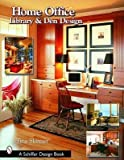 img - for [(Home Office: Library, and Den Design )] [Author: Tina Skinner] [Jul-2007] book / textbook / text book