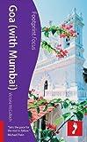 Goa ~ with Mumbai (Footprint Focus Guide)