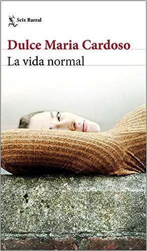 La vida normal de Dulce Maria Cardoso