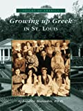 Growing Up Greek in St%2E Louis %28Voice...