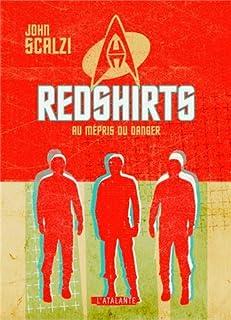 Redshirts : au mépris du danger, Scalzi, John