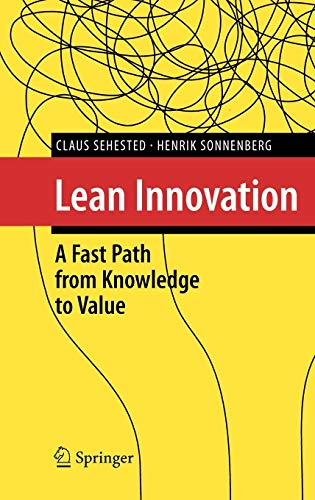 Lean Innovation: A Fast Path from Knowledge to Value (Best Way To Learn Agile)