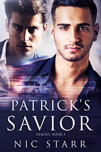 Patrick's Savior (Heroes Book 3)