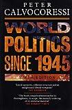 World Politics since 1945 9780582073791