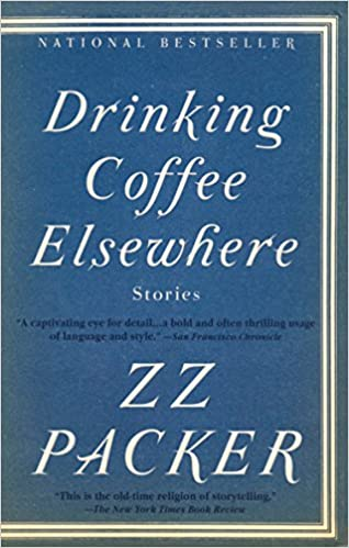 Drinking Coffee Elsewhere Packer Zz 9781573223782 Amazon Com Books