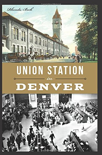 Union Station in Denver (Landmarks)