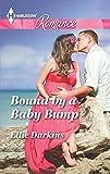Bound by a Baby Bump (Harlequin Romance Large Print) by Ellie Darkins (2015-05-05)
