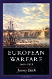 European Warfare, 1660-1815, Jeremy Black, 0300061706