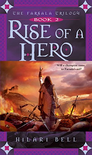 Rise Bell - Rise of a Hero (The Farsala Trilogy Book 2)