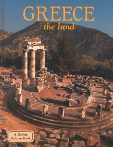 Greece the Land (Lands, Peoples, & Cultures (Hardcover)) pdf epub