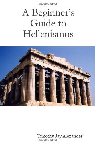 A Beginner's Guide to Hellenismos from Brand: Lulu Press, Inc.
