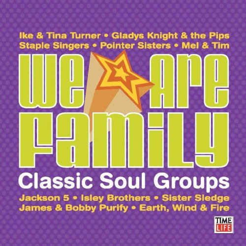 We Are Family: Classic Soul Groups (Cornelius Brothers And Sister Rose Greatest Hits)