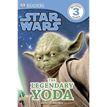 DK Readers L3: Star Wars: The Legendary Yoda by Catherine Saunders (2013-03-18)