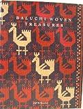 Baluchi Woven Treasures, Jeff W. Boucher, 0962389307