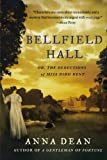 Bellfield Hall: Or, The Deductions of Miss Dido Kent (Dido Kent Mysteries)