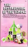 Destruction of the Temple, Barry N. Malzberg, 0671776967
