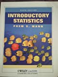 img - for Introductory Statistics, Sixth Edition, Wiley Custom, Mann, 2010 book / textbook / text book