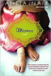 Amazon Com Mistress A Novel 9780312349479 Anita Nair