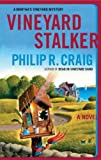 Front cover for the book Vineyard Stalker by Philip R. Craig