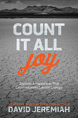 Count It All Joy: Discover a Happiness That Circumstances Cannot Change cover
