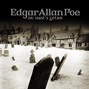 Du hast's getan (Edgar Allan Poe 15) Hörspiel
