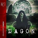Dagon [Spanish Edition] | H. P. Lovecraft
