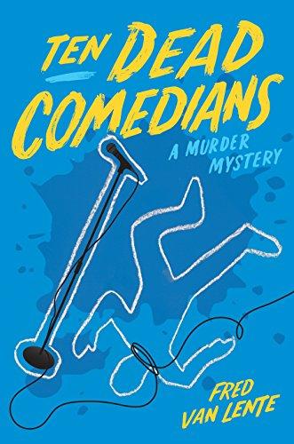 Ten Dead Comedians: A Murder Mystery by [Van Lente, Fred]
