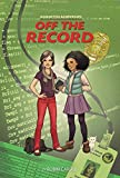 Samantha Sanderson Off the Record (FaithGirlz / Samantha Sanderson Book 3)