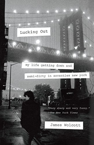 Lucking Out: My Life Getting Down and Semi-Dirty in the Seventies