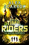 Timeriders the Mayan Prophecy Vol 8