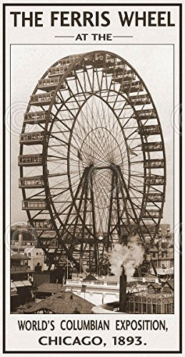 The Ferris Wheel 1893 Vintage Photography Amusement Park Chicago Print Poster 15x30
