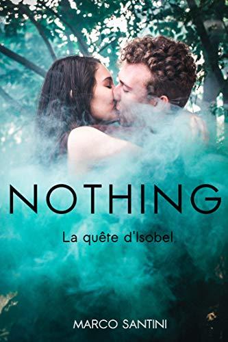 NOTHING: La quête d