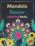 mandala flower coloring book 100