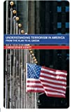 Book cover for Understanding Terrorism in America