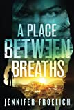 Download A Place Between Breaths in PDF ePUB Free Online