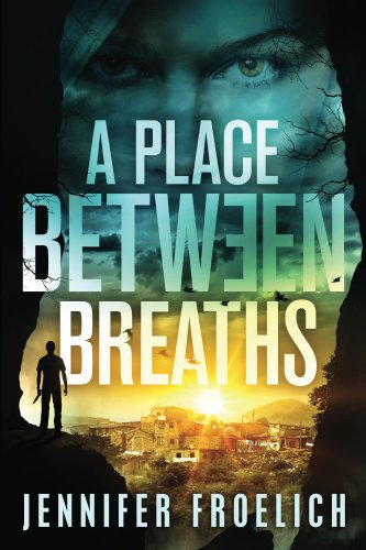 A Place Between Breaths by [Froelich, Jennifer]