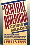 The Central American Crisis Reader, Robert S. Leiken, 0671600583