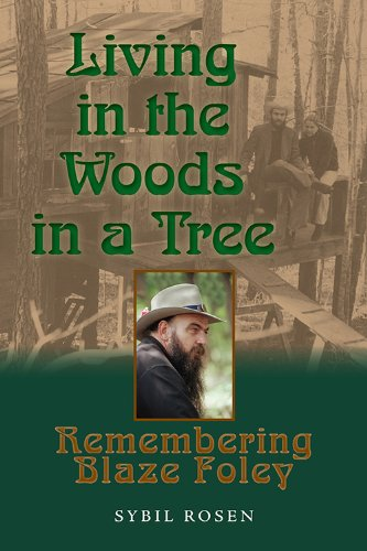 Living in the Woods in a Tree: Remembering Blaze Foley (North Texas Lives of Musician Series Book 2)